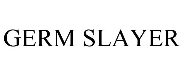 Trademark Logo GERM SLAYER