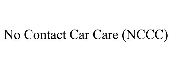 Trademark Logo NO CONTACT CAR CARE (NCCC)
