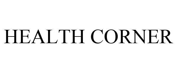 Trademark Logo HEALTH CORNER