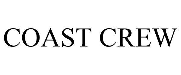 Trademark Logo COAST CREW
