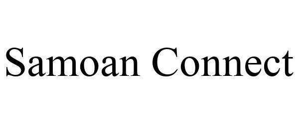 Trademark Logo SAMOAN CONNECT
