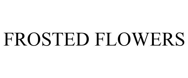 Trademark Logo FROSTED FLOWERS