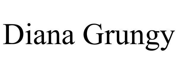 Trademark Logo DIANA GRUNGY