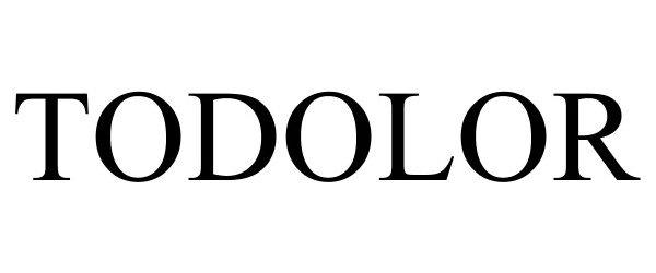 Trademark Logo TODOLOR