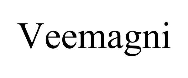 Trademark Logo VEEMAGNI