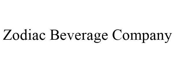 Trademark Logo ZODIAC BEVERAGE COMPANY