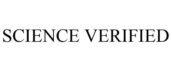 Trademark Logo SCIENCE VERIFIED