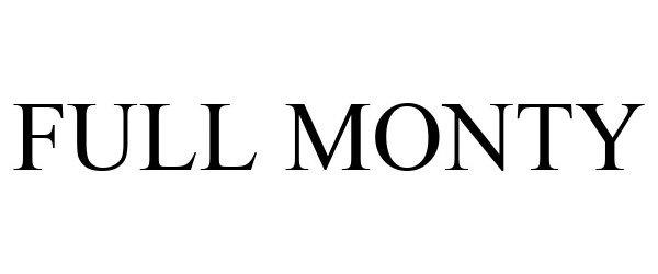 Trademark Logo FULL MONTY