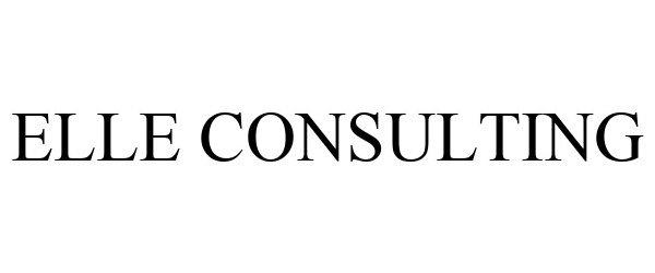 Trademark Logo ELLE CONSULTING
