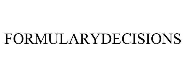 Trademark Logo FORMULARYDECISIONS