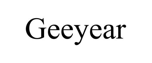 Trademark Logo GEEYEAR