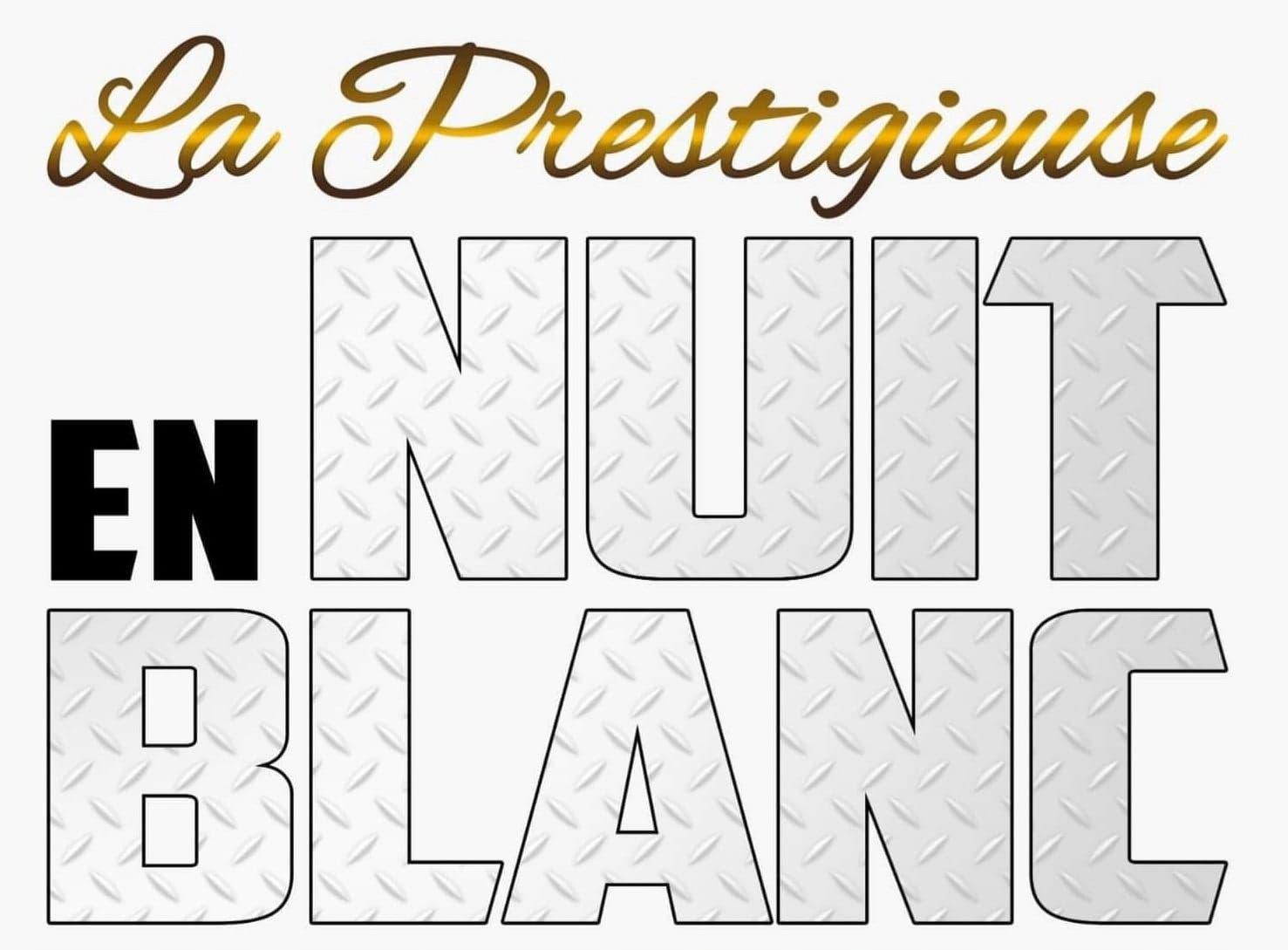 Trademark Logo LA PRESTIGIEUSE NUIT EN BLANC