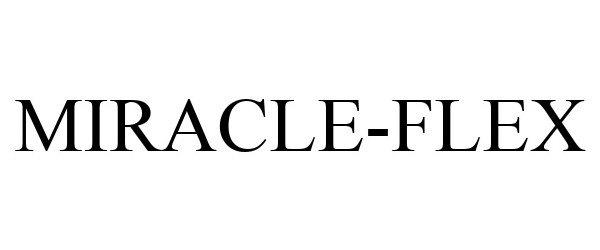Trademark Logo MIRACLE-FLEX