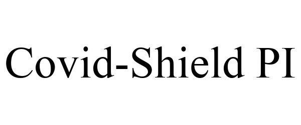Trademark Logo COVID-SHIELD PI