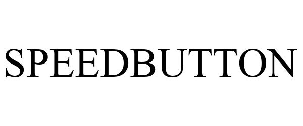 Trademark Logo SPEEDBUTTON