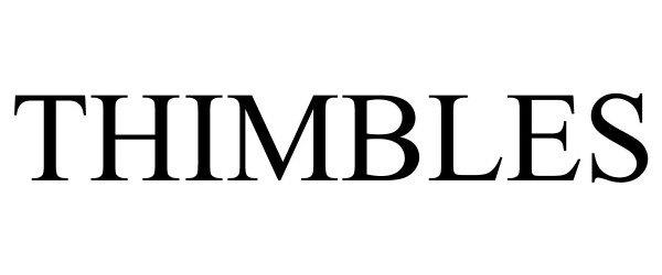 Trademark Logo THIMBLES