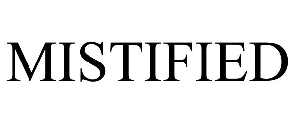 Trademark Logo MISTIFIED