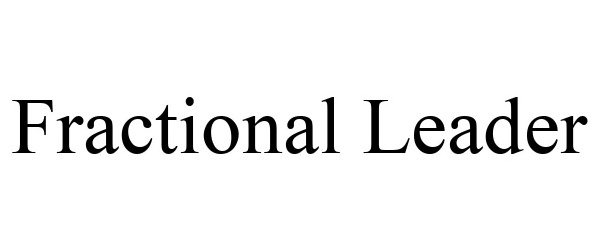 Trademark Logo FRACTIONAL LEADER