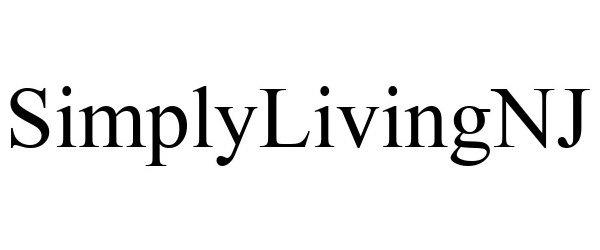 Trademark Logo SIMPLYLIVINGNJ