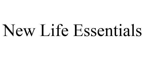 Trademark Logo NEW LIFE ESSENTIALS