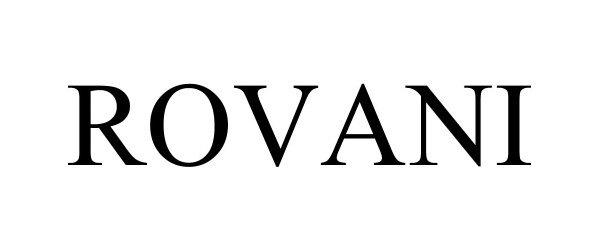 Trademark Logo ROVANI