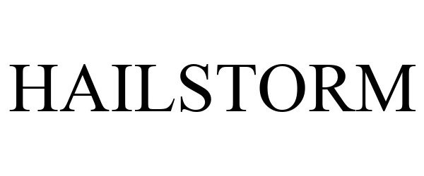Trademark Logo HAILSTORM