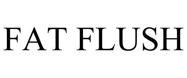 Trademark Logo FAT FLUSH