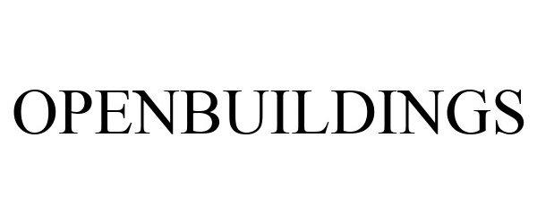 Trademark Logo OPENBUILDINGS