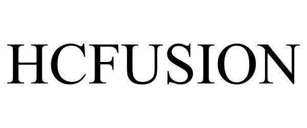 Trademark Logo HCFUSION