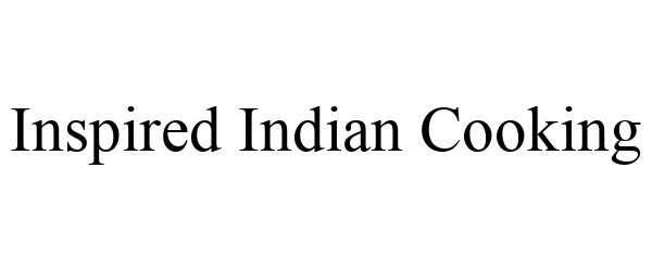 Trademark Logo INSPIRED INDIAN COOKING