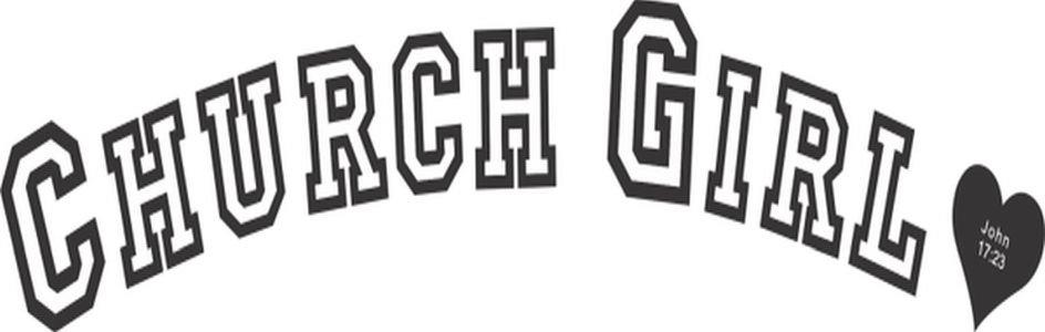 Trademark Logo CHURCH GIRL JOHN 17:23