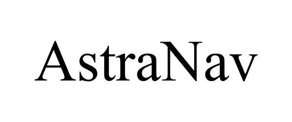 Trademark Logo ASTRANAV
