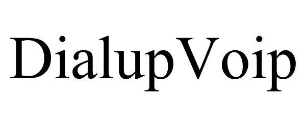 Trademark Logo DIALUPVOIP