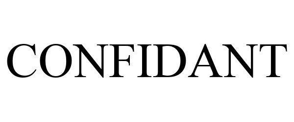 Confidant Confidant Inc Trademark Registration