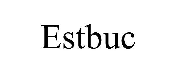 Trademark Logo ESTBUC
