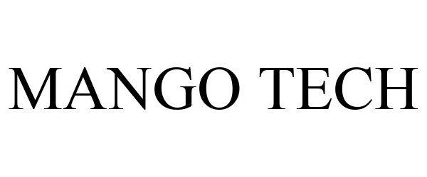 Trademark Logo MANGO TECH