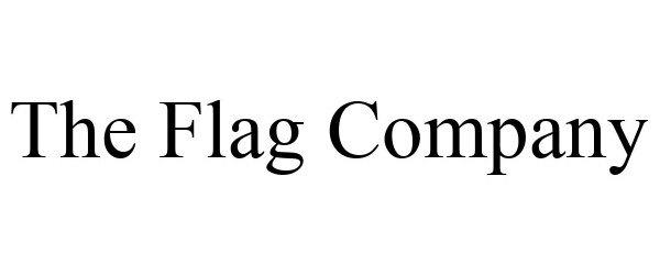 Trademark Logo THE FLAG COMPANY