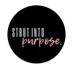 Trademark Logo STRUT INTO PURPOSE.