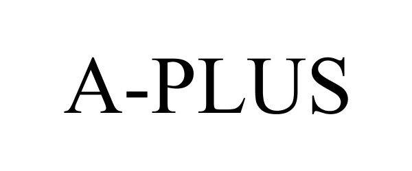 Trademark Logo A-PLUS