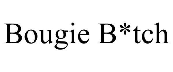 Trademark Logo BOUGIE B*TCH