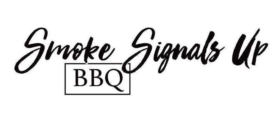 Trademark Logo SMOKE SIGNALS UP BBQ