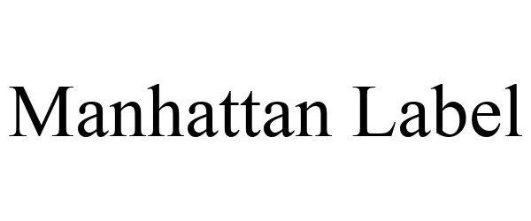 Trademark Logo MANHATTAN LABEL