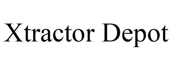 Trademark Logo XTRACTOR DEPOT