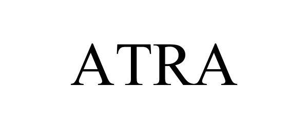 Trademark Logo ATRA