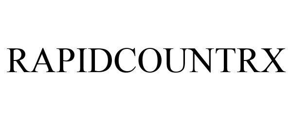 Trademark Logo RAPIDCOUNTRX