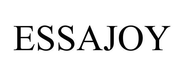 Trademark Logo ESSAJOY