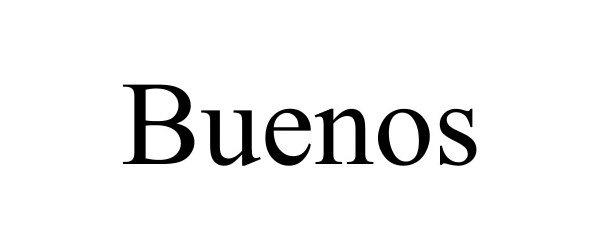 Trademark Logo BUENOS