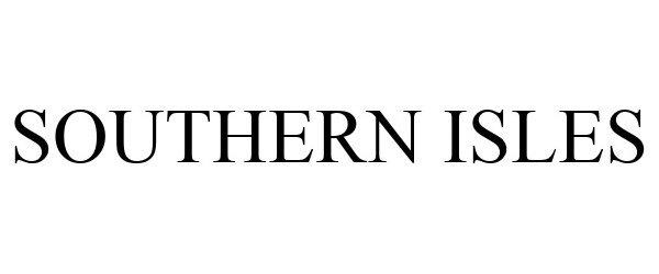 Trademark Logo SOUTHERN ISLES