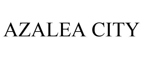 Trademark Logo AZALEA CITY