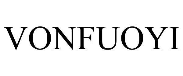 Trademark Logo VONFUOYI